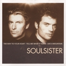 The Way To Your Heart - The Very Best Of Soulsister/Soulsister