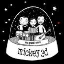 Ma Grand-Mère/Mickey 3d