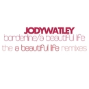 A Beautiful Life [The Remixes]/Jody Watley