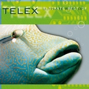Ultimate Best Of/Telex