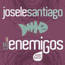 Josele Santiago Y Los Enemigos - Grandes Exitos/Josele Santiago/Los Enemigos