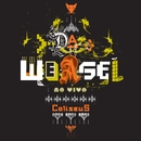 Ao Vivo Coliseus (Live)/Da Weasel