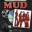 A's, B's And Rarities/Mud