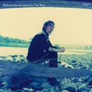 Just Like The Rain/Richard Hawley