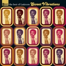 Sweet Vibrations : The Best Of Latimore/Latimore