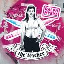 The Teacher/Ralph Myerz And The Jack Herren Band