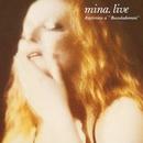 Mina. Live (Registrato A Bussoladomani)/Mina