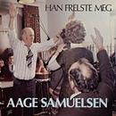 Han frelste meg/Aage Samuelsen