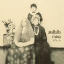Uiallalla Vol. 1/2 (2001 Remastered Version)/Mina