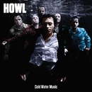 Cold Water Music [Bonus Track Version] (Bonus Track Version)/Howl