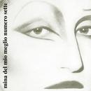 Del mio meglio n. 7 (2001 Remastered Version)/Mina