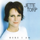 Here I Am/Jette Torp