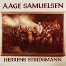 Herrens stridsmann/Aage Samuelsen