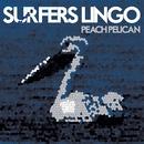 Peach Pelican/Surfers Lingo