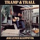 Tramp og trall/Johannes Kleppevik