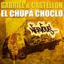 El Chupa Choclo/Gabriel & Castellon