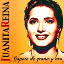 Capote de Grana y Oro/Juanita Reina