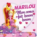 Mon Coeur Fait Boom Boom/Marilou