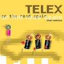 On The Road Again/Telex