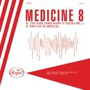 The Flea/Kim Chi 45/Medicine8