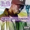 12th Dimension EP/B.o.B