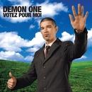 Votez Pour Moi/Demon One