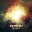 Niemilosc/Mikromusic