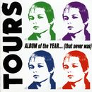 Album Of The Year..(That Never Was)/Tours