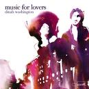 Music For Lovers/Dinah Washington