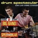 Big Band Spectacular + Drum Spectacular/Sam Fonteyn/Kenny Clare And Ronnie Stephenson