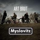Art Brut/Myslovitz