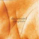 3º Capítulo + Remixes/Da Weasel