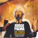 No Tempo Dos Assassinos (Live)/Jorge Palma