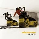 La Patte/Saian Supa Crew