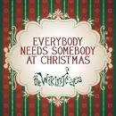Everybody Needs Somebody At Christmas/The Waking Eyes