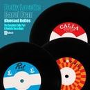 The Complete Calla, Port and Roulette Recordings/Bettye Lavette and Carol Fran