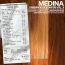 Varsågod de e gratis Vol. 3/Medina