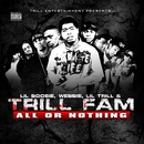 All Or Nothing/Lil Boosie, Webbie, Lil Trill & Trill Fam