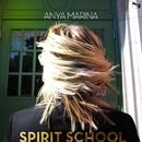 SPIRIT SCHOOL/Anya Marina