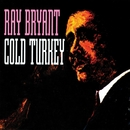 Cold Turkey/Ray Bryant
