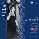 Verdi - La Traviata/Maria Callas/Carlo Maria Giulini/Coro e Orchestra del Teatro alla Scala, Milano/Giuseppe di Stefano/Ettore Bastianini