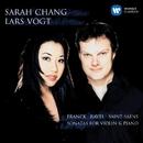 Franck, Ravel & Saint-Saens: Sonatas for Violin & Piano/Sarah Chang/Lars Vogt
