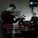 Music for Violin and Piano/Sergey Khachatryan