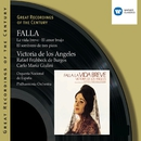 Great Recordings of the Century - Falla: La Vida Breve, Siete Canciones Populares Espanolas.../Victoria de los Angeles