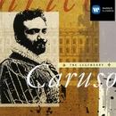 The Legendary Caruso/Enrico Caruso