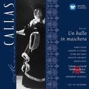 Verdi : Un ballo in maschera/Maria Callas