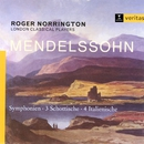 Mendelssohn - Symphonies Nos. 3 & 4/London Classical Players/Sir Roger Norrington