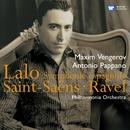 Lalo: Symphonie Espagnole/Saint-Saens: Vln Cto/Ravel: Tzigane/Maxim Vengerov/Antonio Pappano/Philharmonia Orchestra