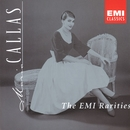 The EMI Rarities/Maria Callas