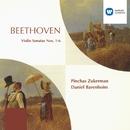 Beethoven: Violin Sonatas 1 - 6/Pinchas Zukerman/Daniel Barenboim
